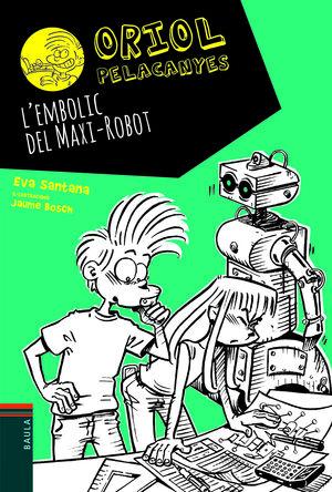 L'EMBOLIC DEL MAXI-ROBOT