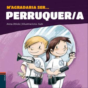 M'AGRADARIA SER ... PERRUQUER/A