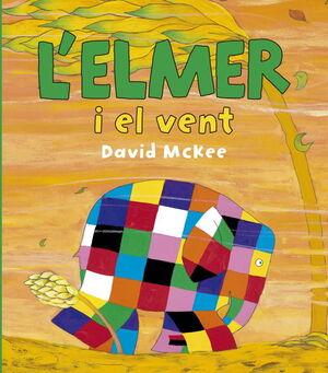 L'ELMER I EL VENT (L'ELMER. ÀLBUM IL·LUSTRAT)