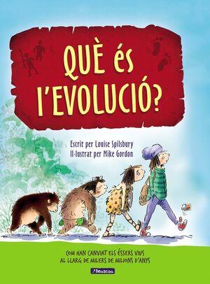 QUÈ ÉS L'EVOLUCIÓ?