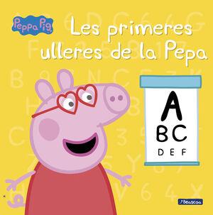 PEPPA PIG. LES PRIMERES ULLERES DE LA PE