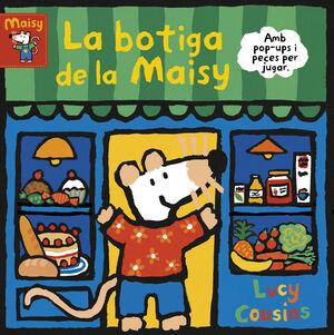 LA BOTIGA DE LA MAISY (LA MAISY. MANS PETITONES)