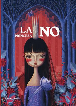 LA PRINCESA NO (EDICIÓ EN CATALÀ)