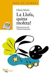 LA LLUFA, QUINA MOFETA!