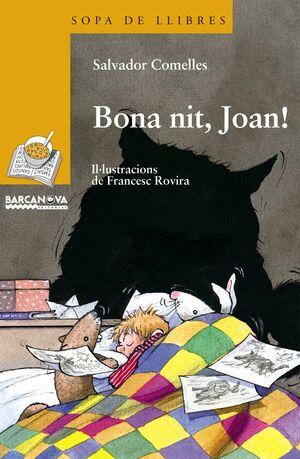 BONA NIT, JOAN!