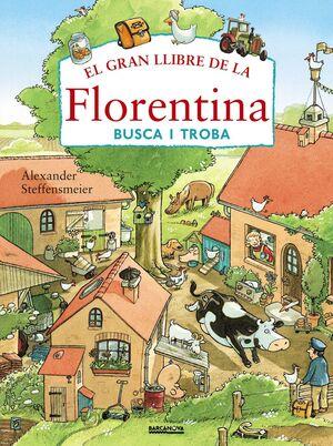 EL GRAN LLIBRE DE LA FLORENTINA. BUSCA I TROBA