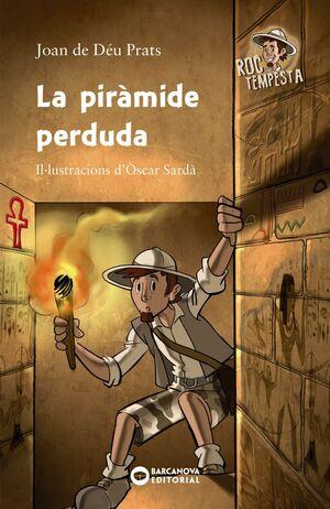 LA PIRÀMIDE PERDUDA
