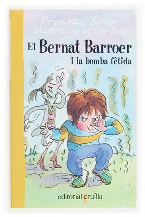EL BERNAT BARROER I LA BOMBA FÈTIDA