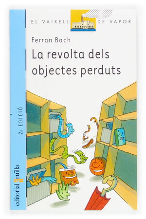 LA REVOLTA DELS OBJECTES PERDUTS