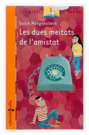 LES DUES MEITATS DE L'AMISTAT