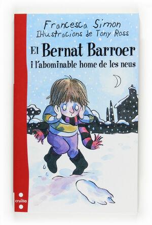 EL BERNAT BARROER I L'ABOMINABLE HOME DE LES NEUS