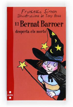 EL BERNAT BARROER DESPERTA ELS MORTS