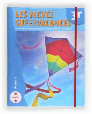 LES MEVES SUPERVACANCES. 3 PRIMÀRIA
