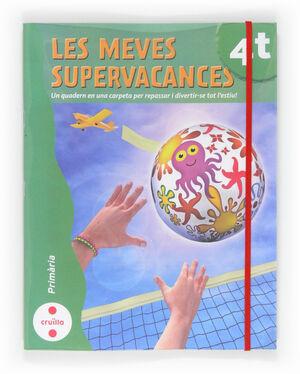LES MEVES SUPERVACANCES. 4 PRIMÀRIA