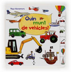 QUIN MUNT DE VEHICLES!