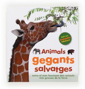 C-ANIMALS GEGANTS SALVATGES