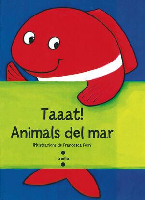 TAAAT! ANIMALS DEL MAR