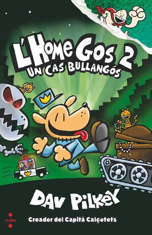 C-HG.2 L''HOME GOS UN CAS BULLANGOS