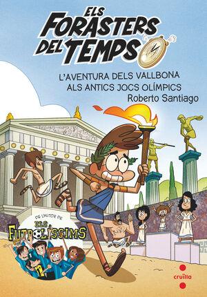 ELS FORASTERS DEL TEMPS 8: L'AVENTURA DELS VALLBONA ALS ANTICS JOCS OLÍMPICS