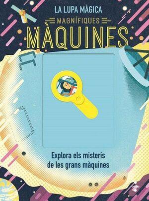MAGNÍFIQUES MÀQUINES