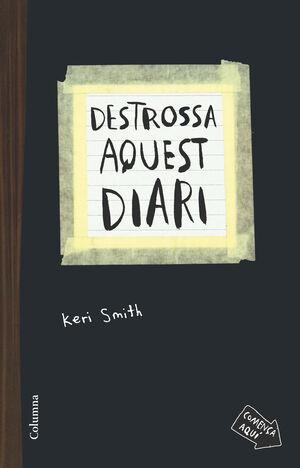 DESTROSSA AQUEST DIARI