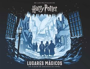 HARRY POTTER: LUGARES MÁGICOS