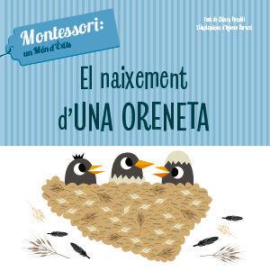 EL NAIXEMENT D'UNA ORENETA (VVKIDS)