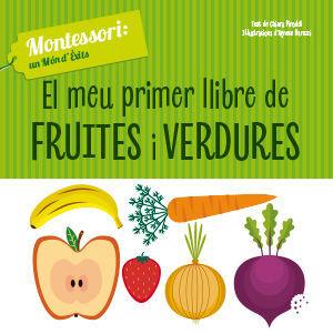 EL MEU PRIMER LLIBRE DE FRUITES I VERDURES (VVKIDS