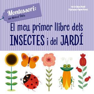 EL MEU PRIMER LLIBRE D'INSECTES I JARDI (VVKIDS)