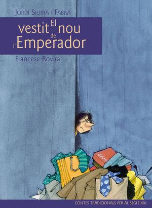 CLÁSIC SEGLE XXI: EL VESTIT NOU DE L'EMPERADOR, POR JORDI SIERRA I FABRA