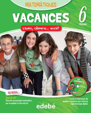 VACANCES MATEMÀTIQUES 6EP.  LLUMS, CÀMERA... ACCIÓ!