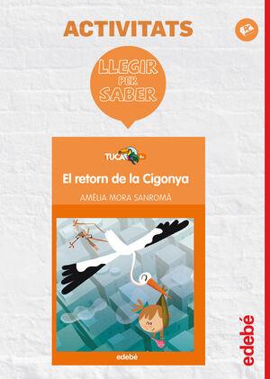 LLEGIR PER SABER: EL RETORN DE LA CIGONYA