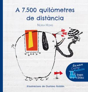 A 7.500 QUILÒMETRES DE DISTÀNCIA