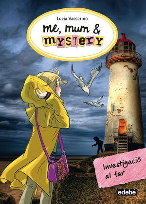 ME, MUM & MYSTERY: INVESTIGACIÓ AL FAR