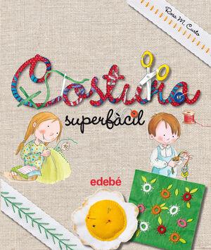 COSTURA SUPERFÀCIL, DE ROSA M. CURTO