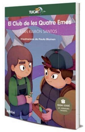 EL CLUB DE LES QUATRE EMES (PREMI EDEBE DE LITERATURA INFANTIL 20