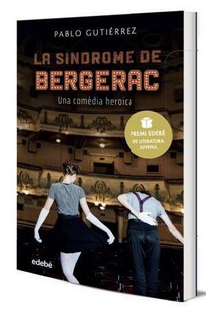 LA SÍNDROME DE BERGERAC (PREMI EDEBE DE LITERATURA JUVENIL 2021)