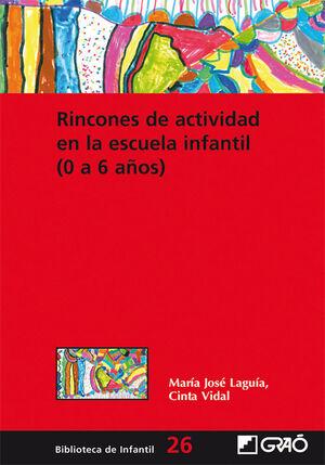 RINCONES DE ACTIVIDAD EN LA ESCUELAINFANTIL (0-6 AÑOS)