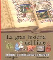 LA GRAN HISTÒRIA DEL LLIBRE