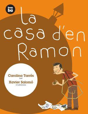LA CASA D'EN RAMON