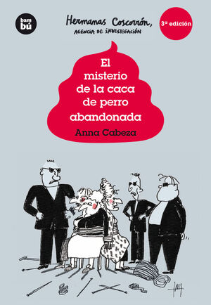EL MISTERIO DE LA CACA DE PERRO ABANDONADA