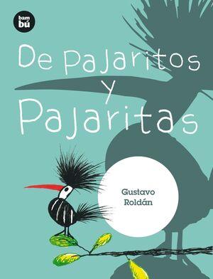 DE PAJARITOS Y PAJARITAS