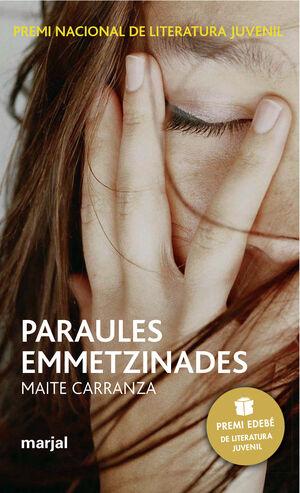 PARAULES EMMETZINADES: PREMI EDEBÉ DE LIT. JUVENIL