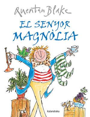 EL SENYOR MAGNÒLIA
