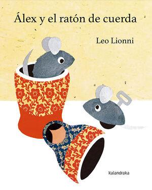 ALEX Y EL RATON DE CUERDA