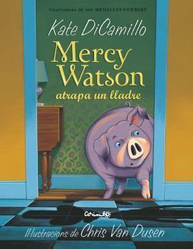 MERCY WATSON ATRAPA UN LLADRE