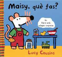 MAISY, QUE FAS?