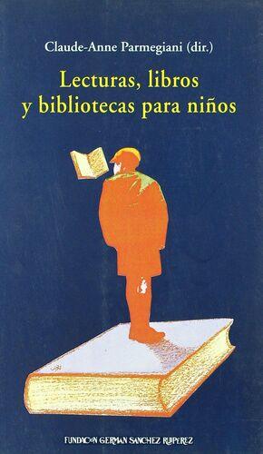 LECTURAS, LIBROS Y BIBLIOTECAS PARA NIÑOS