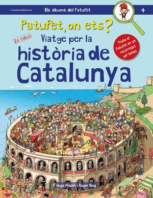 PATUFET, ON ETS? VIATGE PER LA HISTÒRIA DE CATALUNYA