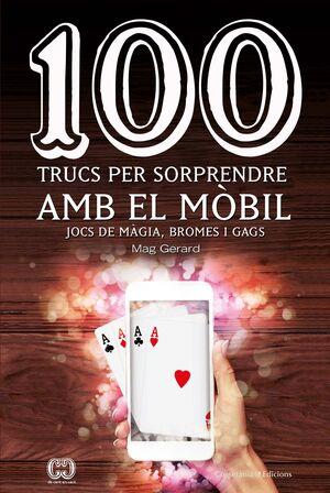 (CAT).100 TRUCS SORPRENDRE MOBIL.JOCS MAGIA, BROME